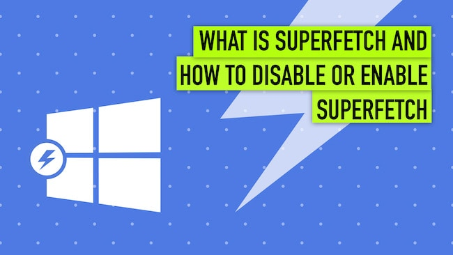 disable superfetch